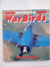 American Warbirds (Osprey colour series)