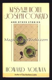 Kiss in the Hotel Joseph Conrad and Other Stories