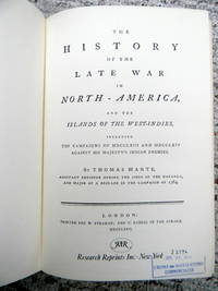 THE HISTORY OF THE LATE WAR IN NORTH- AMERICA, AND THE ISLANDS OF THE WEST-INDIES, INCLUDING THE CAMPAIGNS OF MDCCLXIII AND MDCCLXIV AGAINST HER MAJESTY'S INDIAN ENEMIES. by  Thomas Mante - Hardcover - Reprint Edition - 1970 - from Old Authors Bookshop (SKU: 181991)