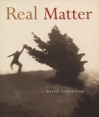 Real Matter.