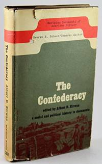Confederacy A Social & Political History in  Documents