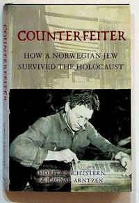 Counterfeiter. How a Norwegian Jew Survived the Holocaust