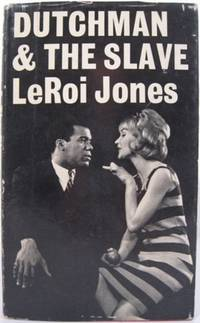 the dutchman leroi jones Amiri baraka's dutchman—playing for two more shows at yale  was still writing  under the name leroi jones, his given name, at a time when.
