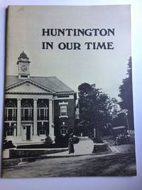 Huntington in Our Time: 1900-1975