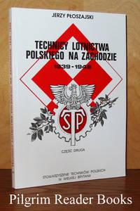 Technicy Lotnictwa Polskiego Na Zachodzie, 1939-1946