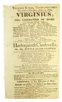 """Broadside for the Theatre Royal at Covent Garden presenting Sheridan Knowles' """"Virginius; or the liberation of Rome"""" and """"Harlequin & Cinderella: or the Little Glass Slipper,"""" Monday 12 June 1820"""