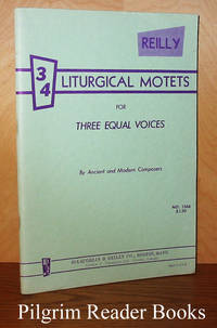 34 Liturgical Motets for Three Equal Voices.