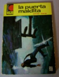 La Puerta Maldita by  Silver Kane - Paperback - 1968 - from Mainly Books and Biblio.com