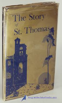 The Story of St. Thomas Church (Park Hill Denver): Mission to Parish 1908  - 1916 - 1966 by  Clarence Culver (Second Edition)  George P. (First Edition); MOORE - Hardcover - [c.1966] - from Bluebird Books (SKU: 83137)