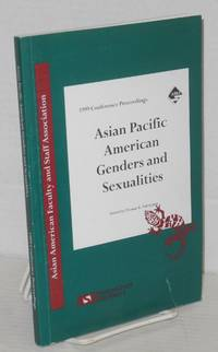 1999 Conference proceedings: Asian Pacific American genders and sexualities