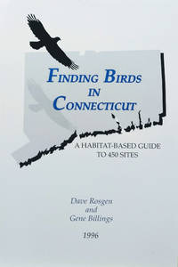 image of Finding Birds in Connecticut:  A Habitat-Based Guide to 450 Sites