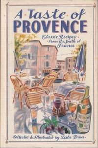 A Taste of Provence by  Leslie Forbes - Hardcover - 1987 - from Books for Cooks (SKU: 0868242721-01)