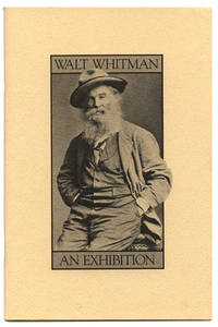 WALT WHITMAN : AN EXHIBITION by Harris, Robert O. (compiler) - 1987