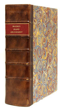 La Graunde Abridgement, Collecte & Escrie per le Iudge Tresreverend..