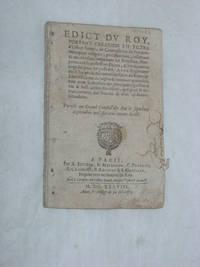 EDICT du Roy portant création en Tiltre d'Office formé, de Controlleurs de...