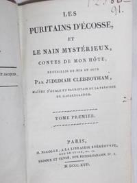 Les Puritains d'Ecosse, et le Nain Mystérieux, contes de mon hôte, recueillis et...