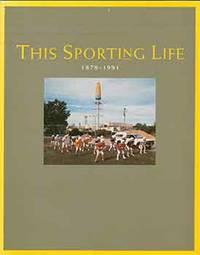 This Sporting Life, 1878-1991. (16 May - 13 September 1992)