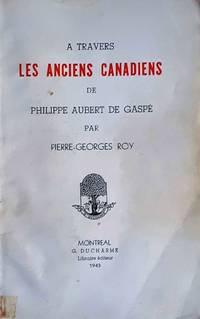 image of À travers Les Anciens Canadiens de Philippe Aubert de Gaspé