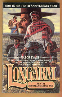 #118 LONGARM and the New Mexico Shoot-Out