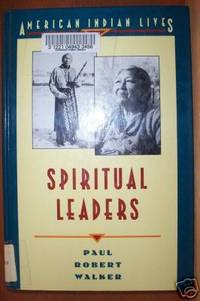 SPIRITUAL LEADERS American Indian Lives Series