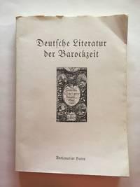 Deutsche Literatur der Barockzeit. Ein Katalog zum Gedenken Christian Weises, der in diesem Jahr...