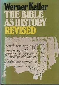 image of The Bible As History: Archaeology confirms the Book of Books.