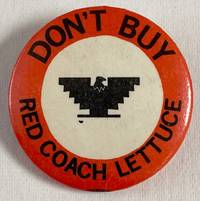 image of Don't buy Red Coach Lettuce [pinback button]