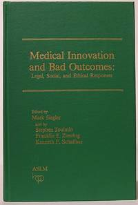 image of Medical Innovation and Bad Outcomes: Legal, Social, and Ethical Responses