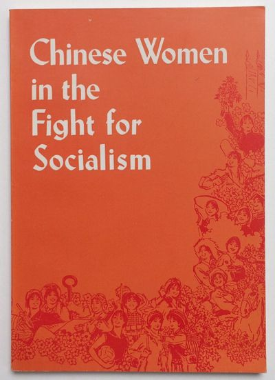 Peking: Foreign Languages Press, 1977. 117p., wraps, very good. Examples of women taking on historic...