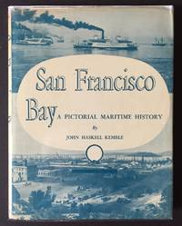 image of San Francisco Bay: A Pictorial Maritime History