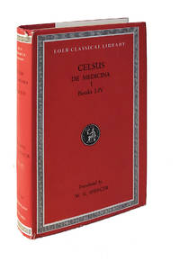 Celsus: On Medicine, Vol. 1, Books 1 - 4 (Loeb Classical Library, No. 292) by Celsus - 1971