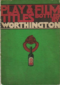 Play and Film Titles Bottled by Worthington - Fourth Series