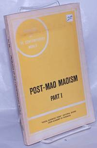 image of Post-Mao Maoism. Part I. The Ideology and Policy of Great-Power Chauvinism