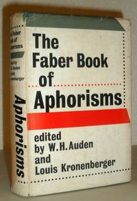 The Faber Book of Aphorisms