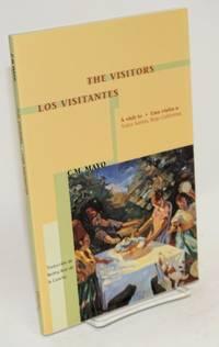 image of The Visitors/Los visitantes; a visit to / una visita a Todos Santos, baja California, a chapter from the book / un capítulo del libro Miraculous Air, travels in baja California
