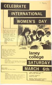image of Celebrate International Women's Day. Laney College, Saturday, March 6th [handbill]
