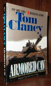ARMORED CAV by  Tom Clancy - Paperback - First Edition Thus; First Printing - 1994 - from Rare Book Cellar (SKU: 60315)