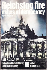 Reichstag Fire: Ashes of Democracy