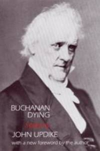 image of Buchanan Dying : A Play