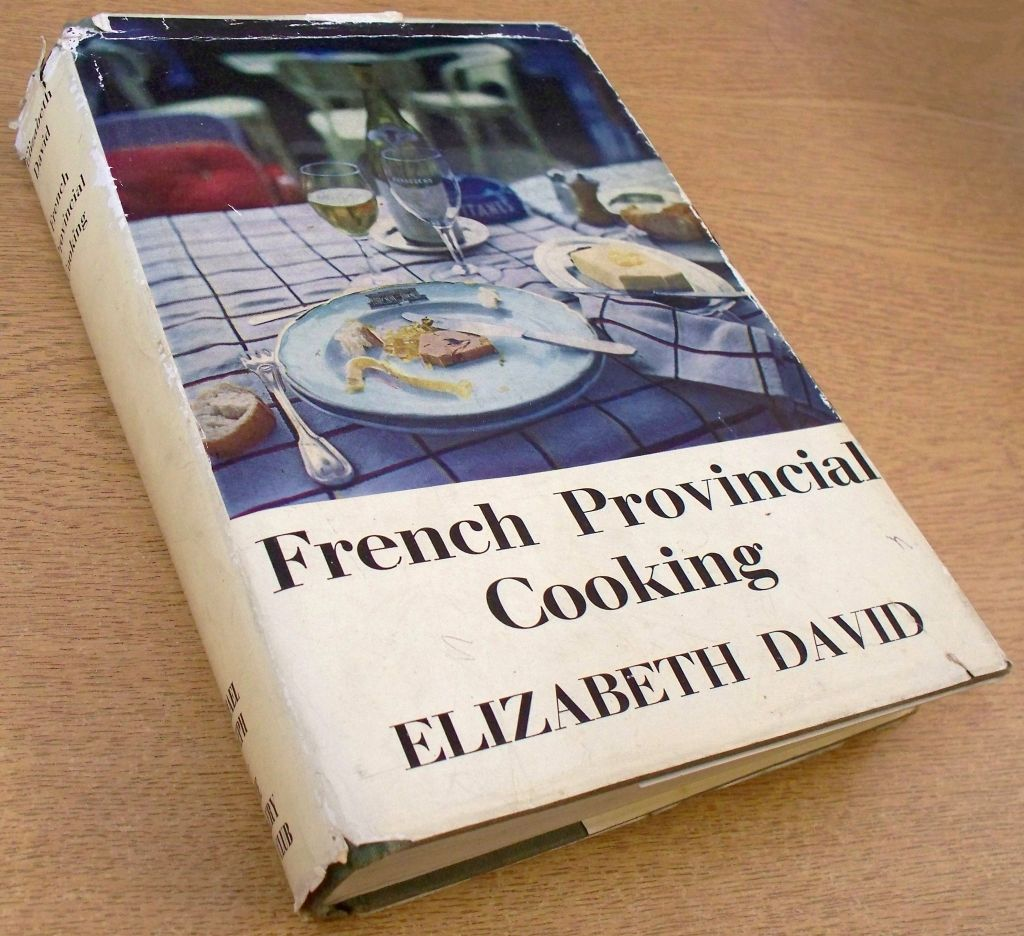 French provincial cooking by elizabeth david 1966 - French provincial cuisine ...