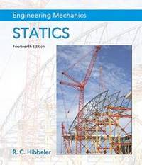 image of Engineering Mechanics: Statics Plus MasteringEngineering with Pearson eText -- Access Card Package (14th Edition) (Hibbeler, The Engineering Mechanics: Statics & Dynamics Series, 14th Edition)