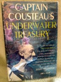Captain Cousteau's Underwater Treasury by  Jacques Yves and James Dugan (editor) Cousteau - 1st edition - 1959 - from civilizingbooks (SKU: 2496SCD-6689)