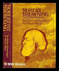 image of Robert Browning and his world: Two Robert Brownings? (1861-1889) / by Maisie Ward