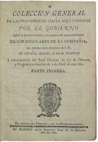 Coleccion General de las Providencias hasta aqui Tomadas por el Gobierno sobre el Estranamiento y Ocupacion de Temporalidades de los Regulares de la Compania que existian en los dominios de S.M ... Parte Primera [-Quinta] by [Jesuits] Spain - First edition - 1784 - from Kaaterskill Books, ABAA/ILAB (SKU: 44155)