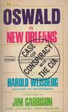 Oswald In New Orleans Case of Conspiracy with the C I A