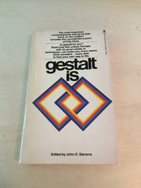 image of Gestalt is - a Collection of Articles about Gestalt Therapy and Living