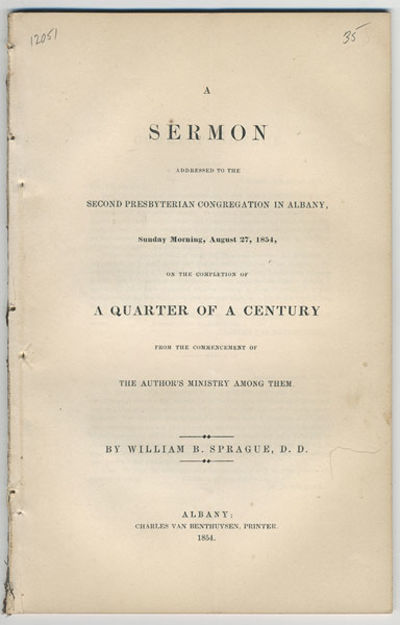Albany: Charles Van Benthuysen, printer, 1854. 8vo. 40 pp. Removed from a nonce volume. Pages clean....