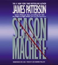 Season of the Machete by James Patterson - 2006-04-01 - from Books Express and Biblio.com