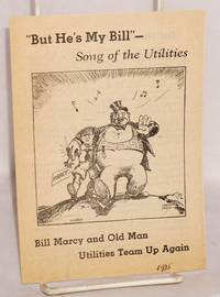Bill Marcy and Old Man Utilities team up again. But he's my Bill - Song of the Utilities