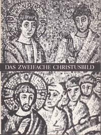image of Das Zweifache Christusbild in frühchristlicher Kunst und das Rätsel des weissen Junglings in den Theoderich-Mosaiken von Ravenna